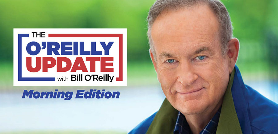 Bill O'Reilly Mornings